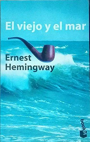 El Viejo Y El Mar: Ernest Hemingway