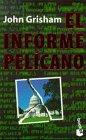 9788408020110: El Informe Pelicano