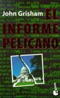El Informe Pelicano: John Grisham