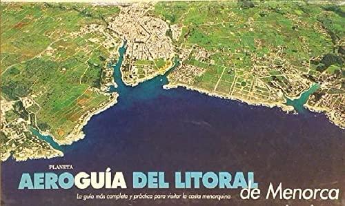 9788408020172: Planeta Aeroguia del Litoral de Menorca
