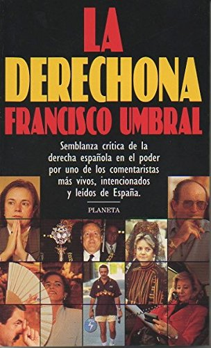 9788408020202: La derechona (Documento) (Spanish Edition)