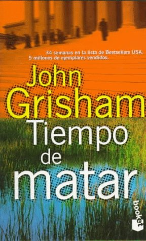 9788408020936: Tiempo De Matar / a Time to Kill (Spanish Edition)
