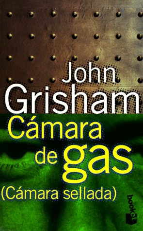 9788408020943: Camara De Gas / the Chamber (Spanish Edition)