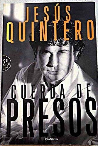 9788408021100: Cuerda de presos (Colección Documento) (Spanish Edition)