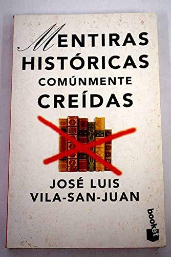 9788408021469: Mentiras Historicas Comunmente Creidas (Spanish Edition)
