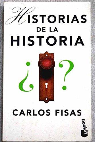 9788408021537: Historias de La Historia (Spanish Edition)