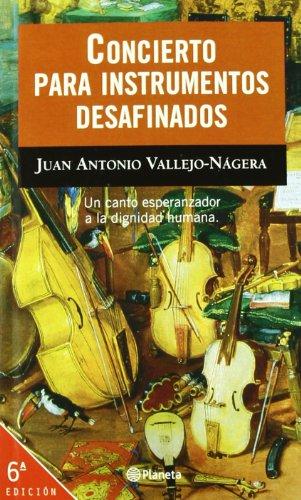 Concierto para instrumentos desafinados: Juan Antonio Vallejo-Nágera