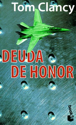 Deuda de honor (8408021915) by Tom Clancy