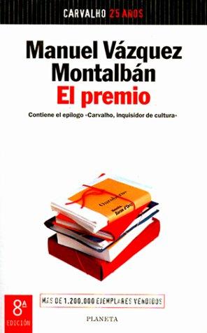 El Premio: Vazquez Montalban