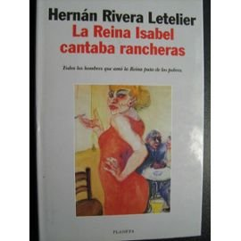 LA Reina Isabel Cantaba Rancheras RIVERA LETELIER,