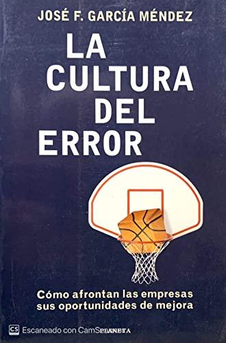 La cultura del error: García Méndez, José
