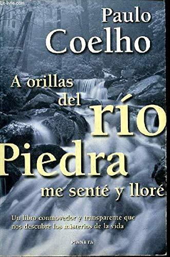 9788408023074: A Orillas Del Rio Piedra Me Sente Yllore