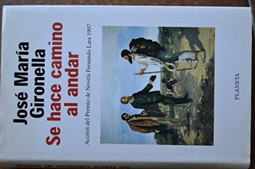 9788408023135: Se hace camino al andar (Colección Autores españoles e hispanoamericanos) (Spanish Edition)