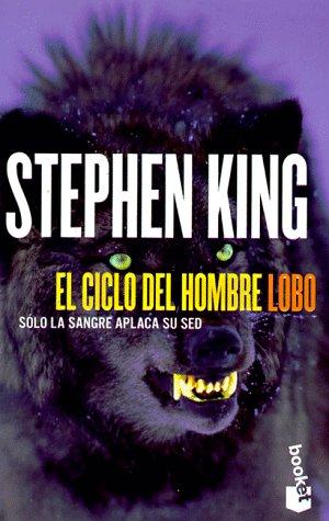 9788408023210: El Ciclo Del Hombre Lobo / Cycle of the Werewolf (Spanish Edition)