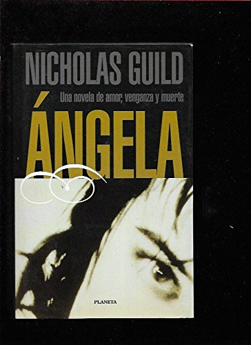 9788408023548: Angela (Coleccion Bestseller Mundial) (Spanish Edition)