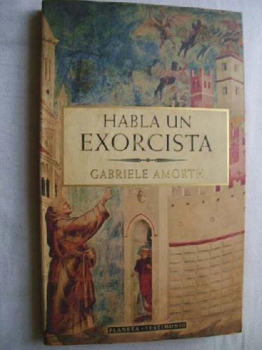 9788408023555: Habla Un Exorcista (Spanish Edition)