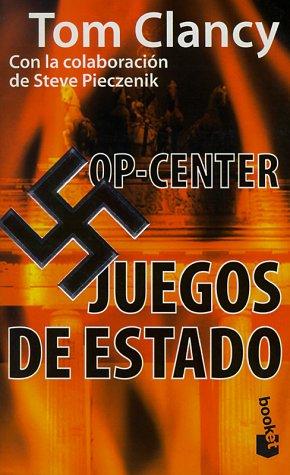 9788408023685: Juegos De Estado / Games of State (Tom Clancy's Op-Center) (Spanish Edition)