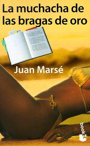 9788408023722: LA Muchacha De Las Bragas De Oro (Booklet) (Spanish Edition)