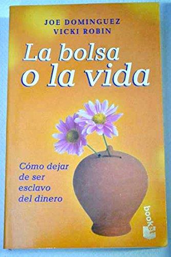 9788408024330: La bolsa o la vida (booket)