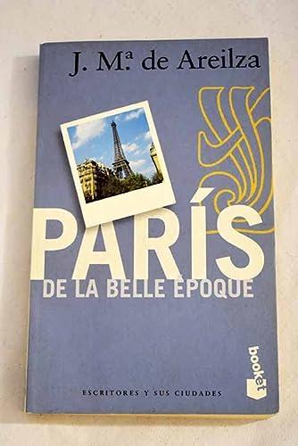 9788408024927: París de la belle epoque