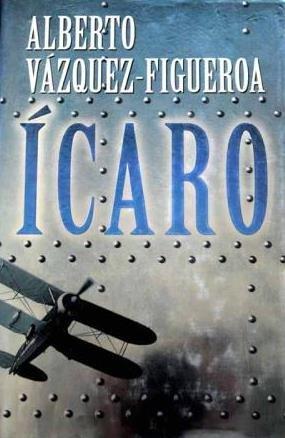 Icaro (Biblioteca Alberto Vazquez-Figueroa) (Spanish Edition): Vazquez-Figueroa, Alberto