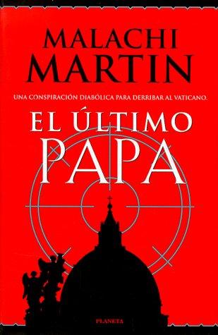 9788408025030: El ultimo papa (Coleccion Bestseller Mundial)