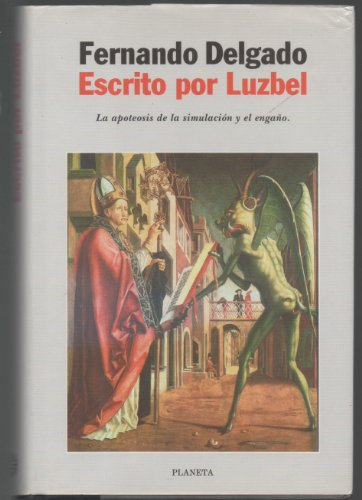 Escrito Por Luzbel (Autores Espanoles E Iberoamericanos) (Spanish Edition): Delgado, Fernando