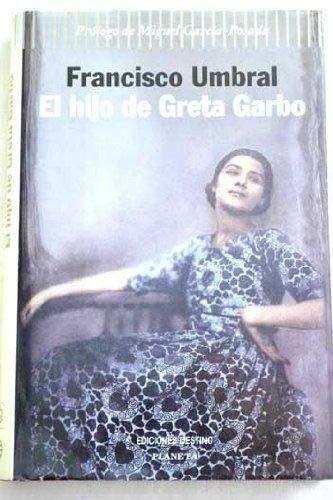 9788408025436: El hijo de Greta Garbo
