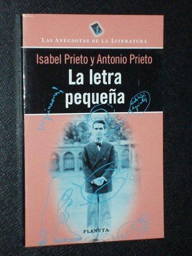 9788408026044: La letra pequeña (Las anécdotas de la literatura) (Spanish Edition)