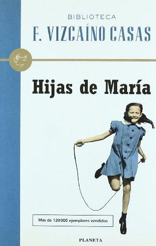 9788408026822: Hijas de María (Biblioteca F. Vizcaíno Casas)
