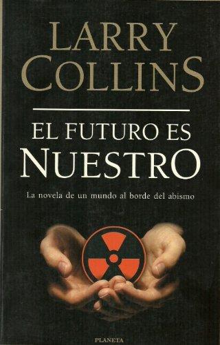 9788408026914: El Futuro Es Nuestro/Tomorrow Belongs to Us (Spanish Edition)