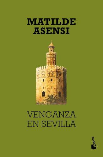 9788408027003: Venganza en Sevilla