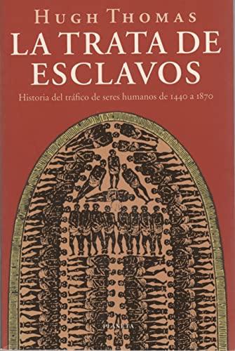 9788408027393: La Trata de Esclavos (Spanish Edition)