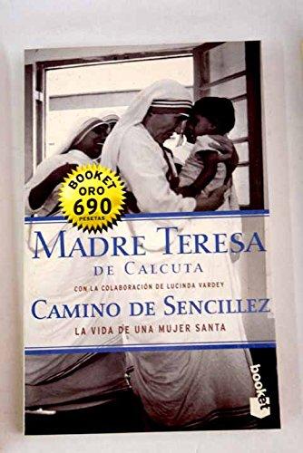 9788408028307: Camino De Sencilllez