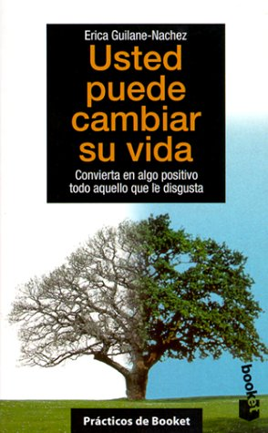 9788408028338: Usted Puede Cambiar Su Vida / You Can Change Your Life (Spanish Edition)