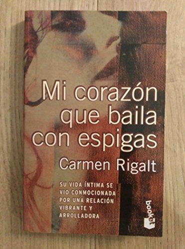9788408028390: Mi Corazon Que Baila Con Espigas (Spanish Edition)