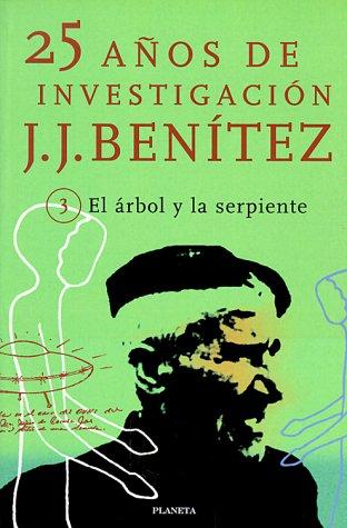 9788408028567: El Arbol y La Serpiente (25 Anos de Investigacion) (Spanish Edition)