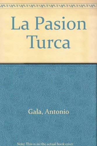 9788408029199: LA Pasion Turca