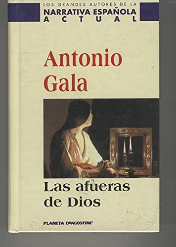 9788408029489: Las Afueras de Dios (Autores Españoles E Iberoamer.)