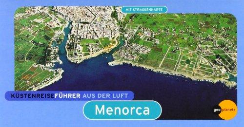 Küstenreiseführer Aus Der Luft: MENORCA (GeoPlaneta): Bartomeu Amengual Gomila