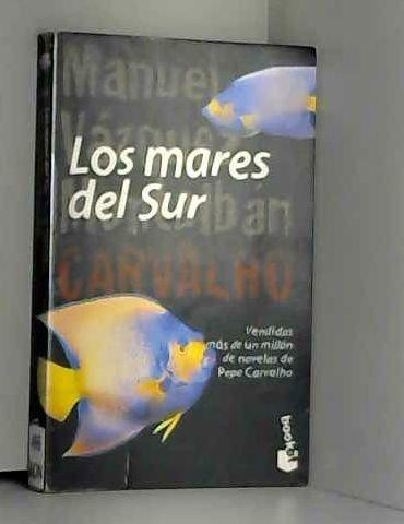 Los Mares Del Sur: Vazquez Montalban, Manuel