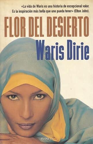 Flor Del Desierto (8408030183) by WARIS DIRIE - CATHLEEN MILLER