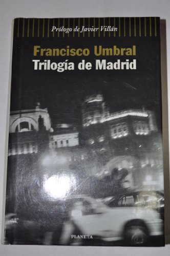 9788408030676: Trilogia De Madrid: Memorias (Coleccion Narrativa) (Spanish Edition)