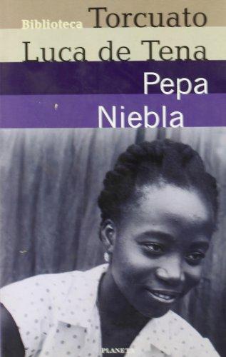 9788408030683: Pepa Niebla