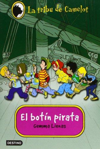 9788408031017: El botín pirata (La tribu de Camelot, #1)