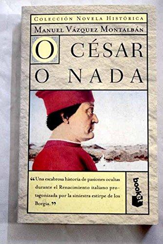 9788408031123: O Cesar O NADA