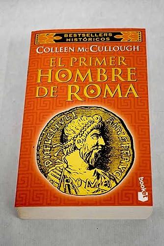 El Primer Hombre De Roma: Colleen Maccullough