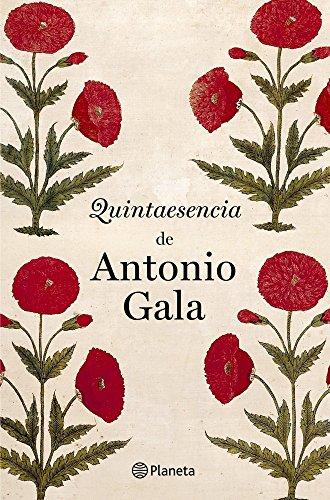 9788408031543: Quintaesencia de Antonio Gala