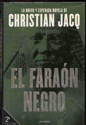 Faraon Negro, El (Spanish Edition): Christian Jacq