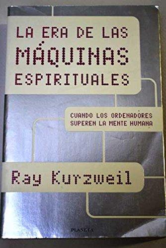 9788408032182: La era de las máquinas espirituales